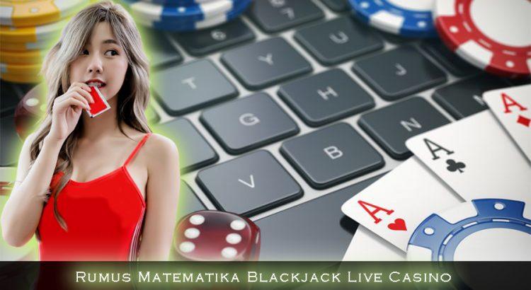 Rumus Matematika Blackjack Live Casino